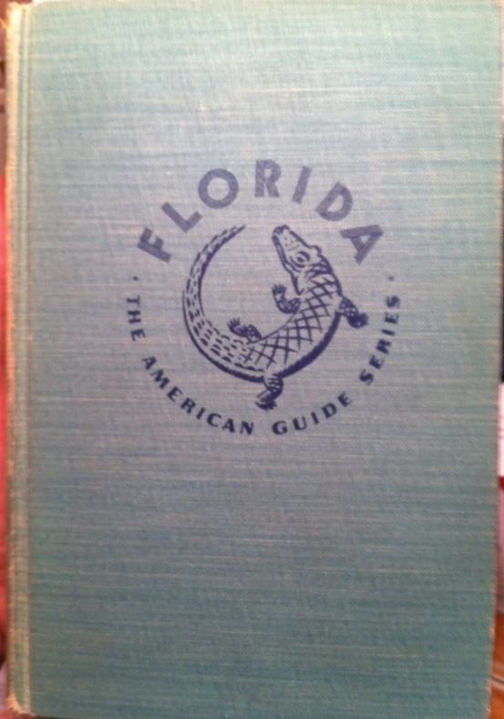 Florida: the American Guide Series